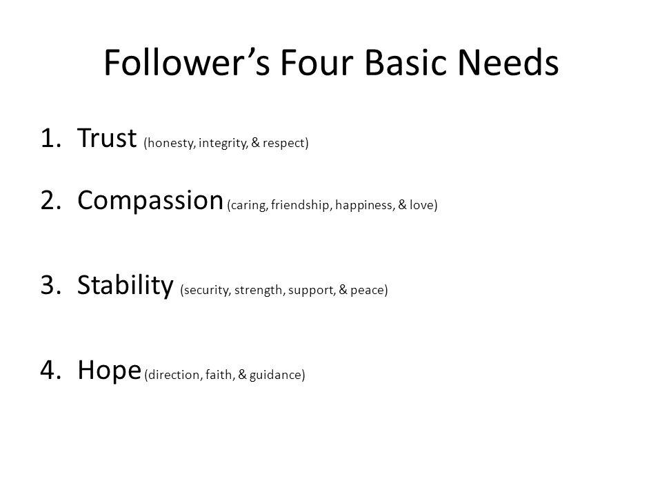 Follower's Four Basic Needs