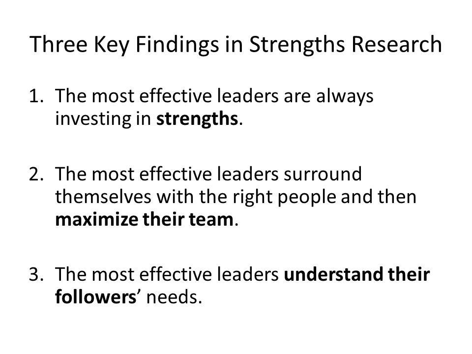 Three Key Findings in Strengths Research