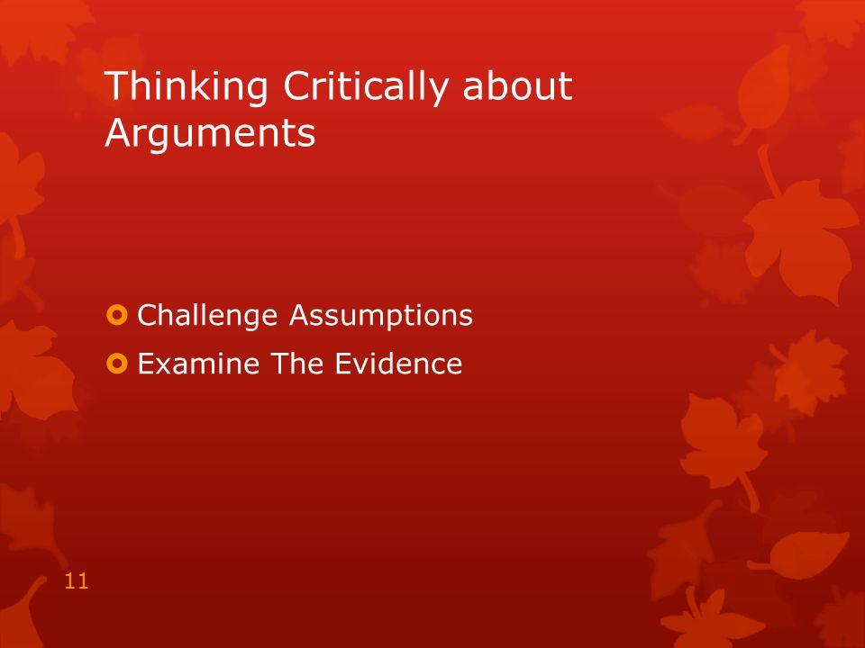 Thinking Critically about Arguments