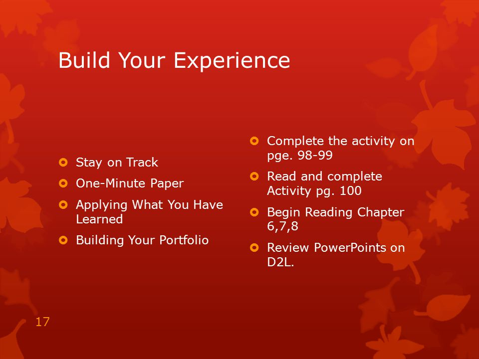 Build Your Experience Complete the activity on pge. 98-99