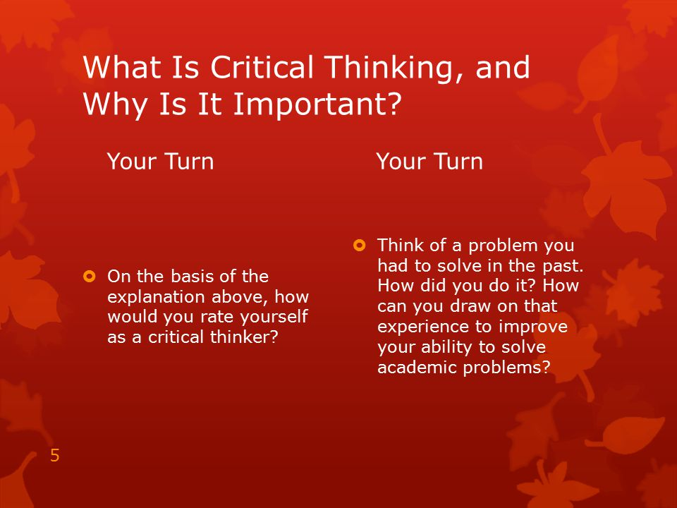 What Is Critical Thinking, and Why Is It Important