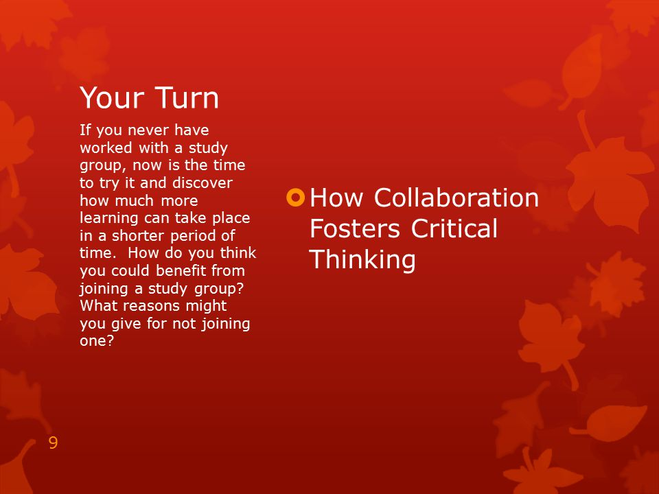 Your Turn How Collaboration Fosters Critical Thinking