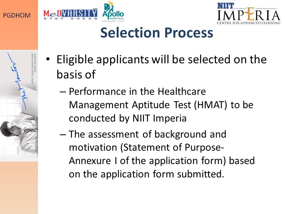 Selection Process Eligible applicants will be selected on the basis of