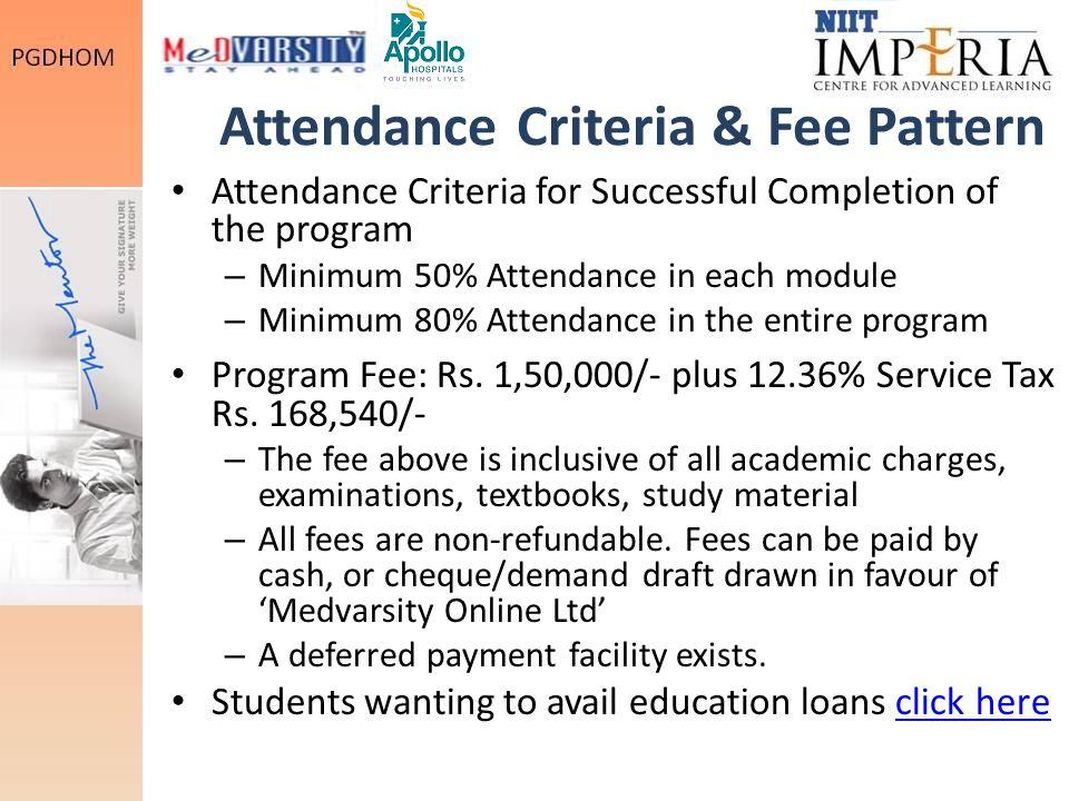 Attendance Criteria & Fee Pattern
