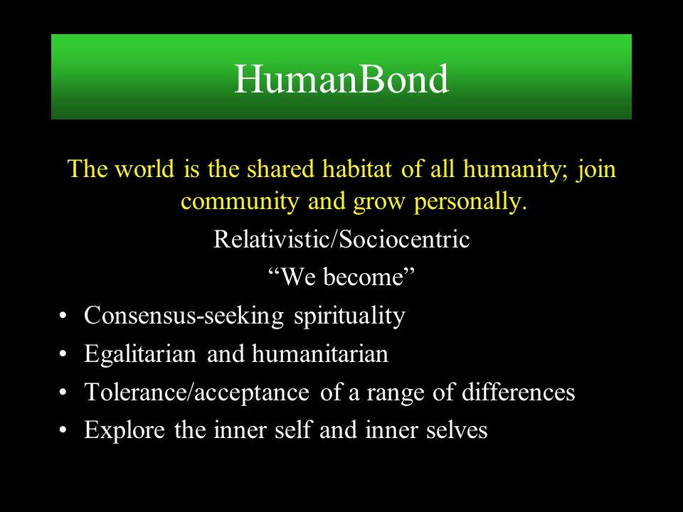 Relativistic/Sociocentric
