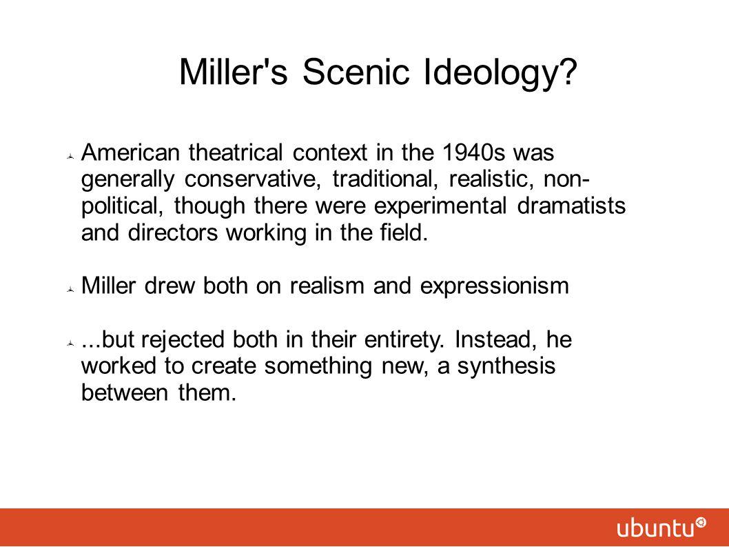 Miller s Scenic Ideology