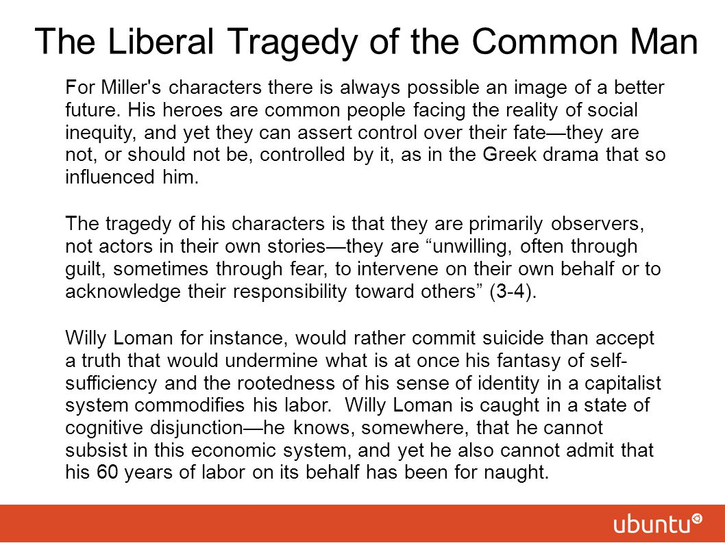 The Liberal Tragedy of the Common Man