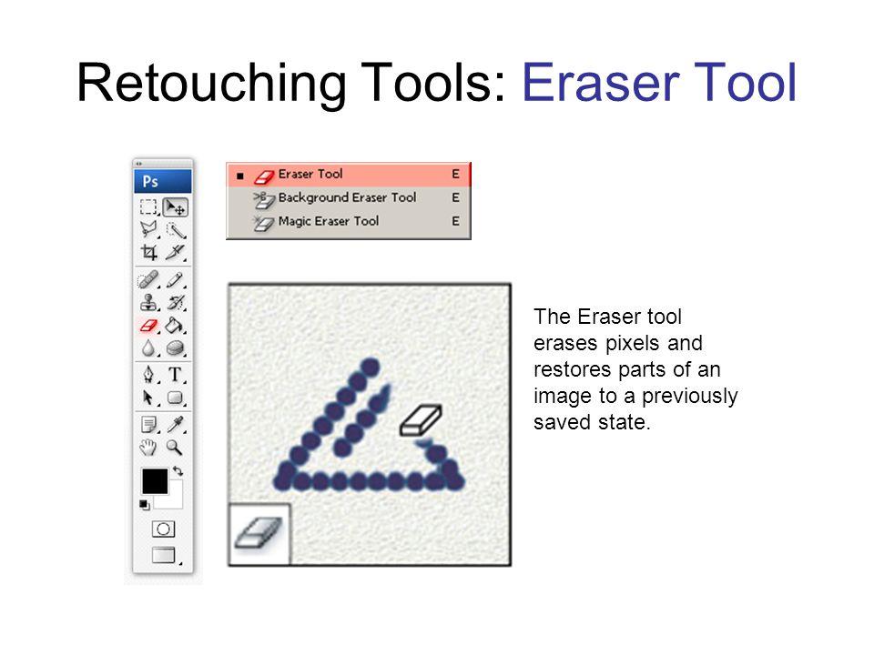 Retouching Tools: Eraser Tool