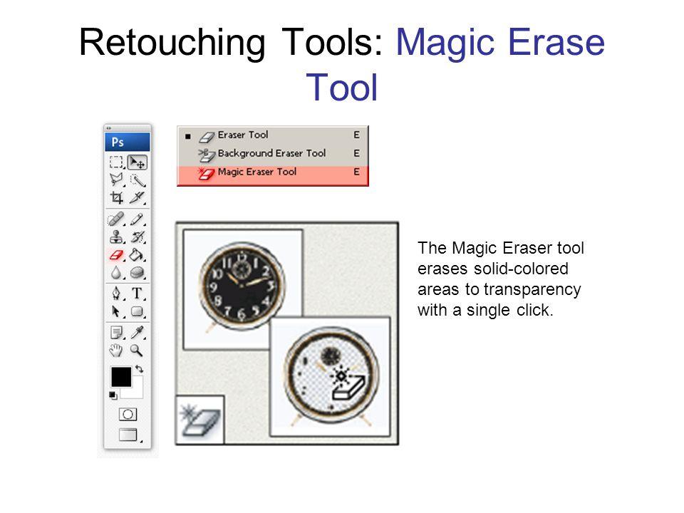 Retouching Tools: Magic Erase Tool