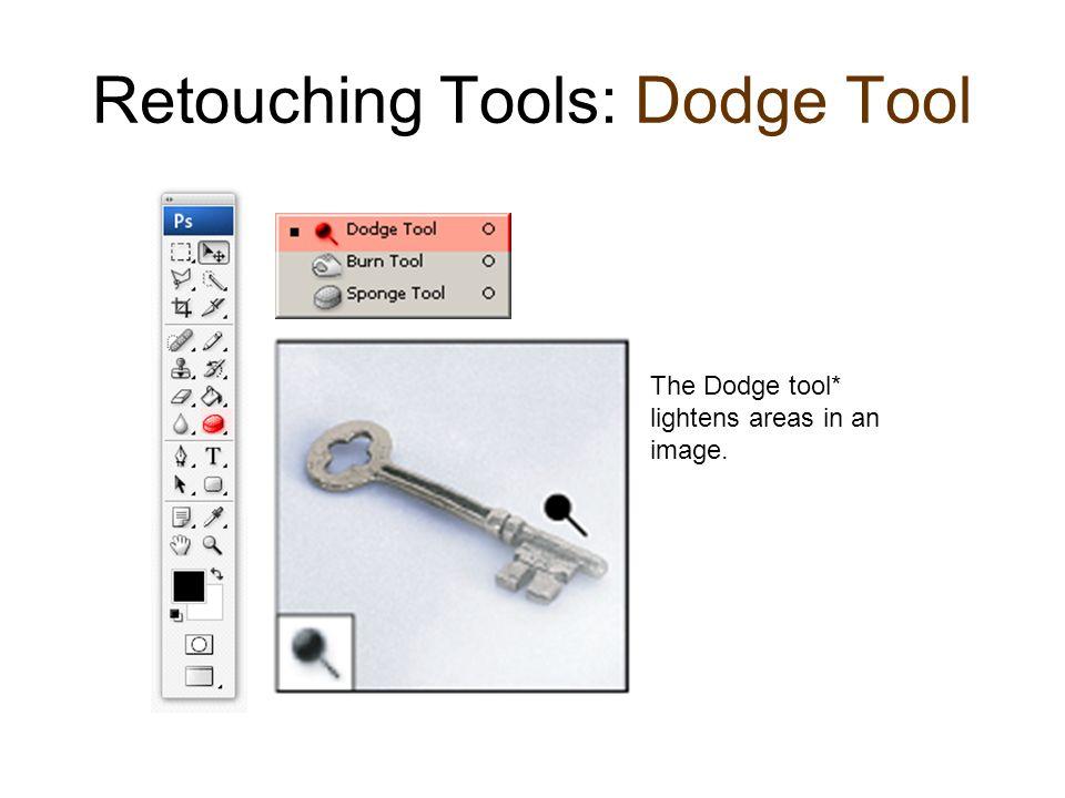 Retouching Tools: Dodge Tool