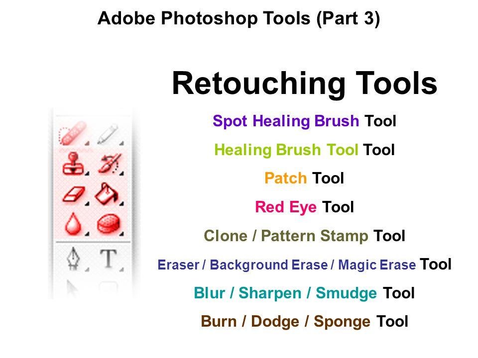 Retouching Tools Adobe Photoshop Tools (Part 3)