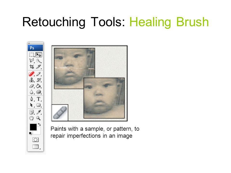 Retouching Tools: Healing Brush