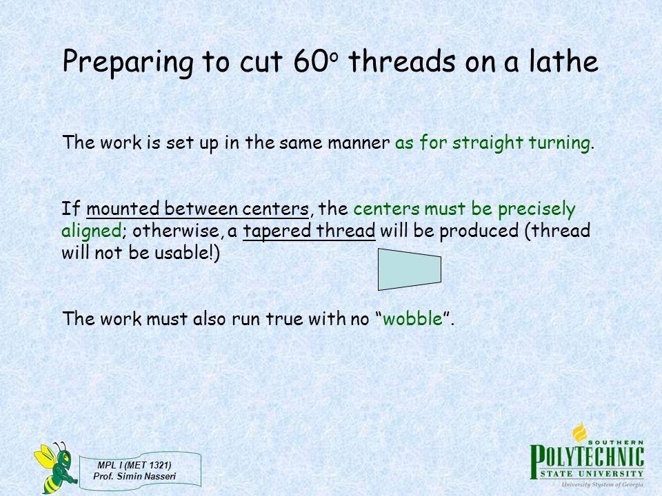 Preparing to cut 60o threads on a lathe
