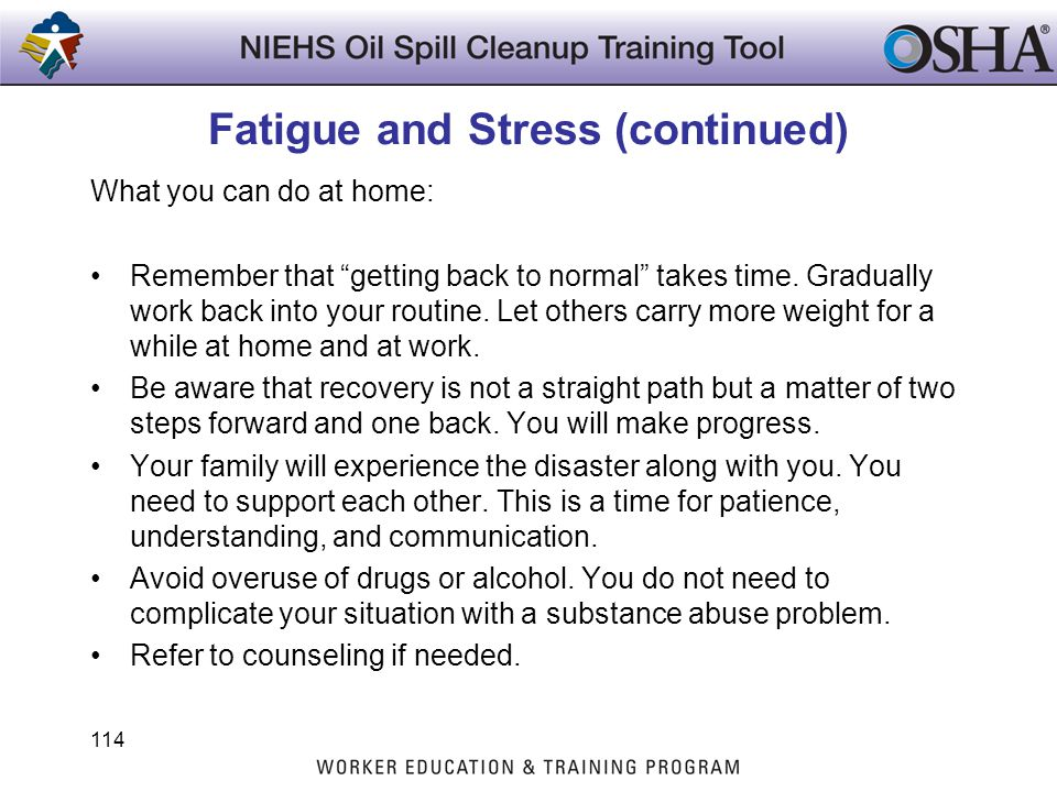 Fatigue and Stress (continued)