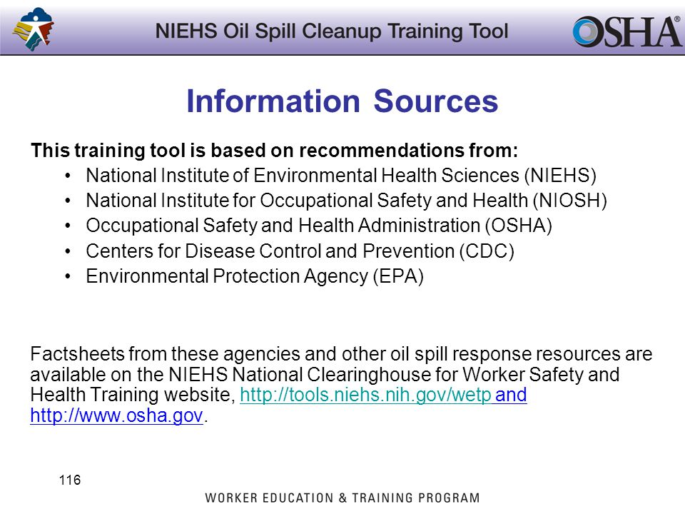 Information Sources This training tool is based on recommendations from: National Institute of Environmental Health Sciences (NIEHS)