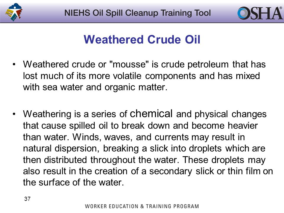 Weathered Crude Oil
