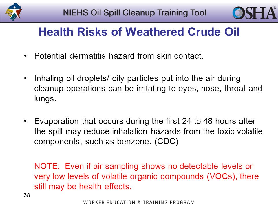 Health Risks of Weathered Crude Oil