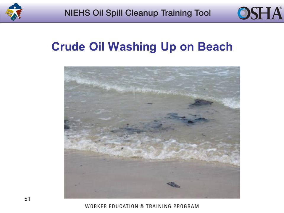 Crude Oil Washing Up on Beach