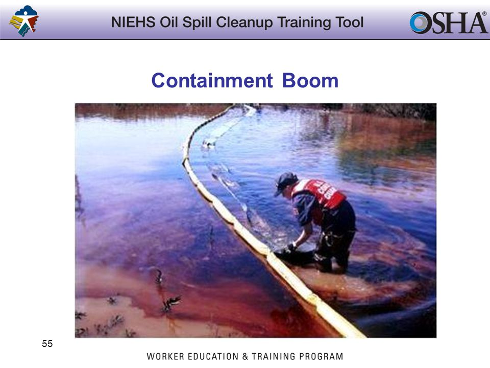 Containment Boom Trainers Notes: Photo courtesy of FEMA