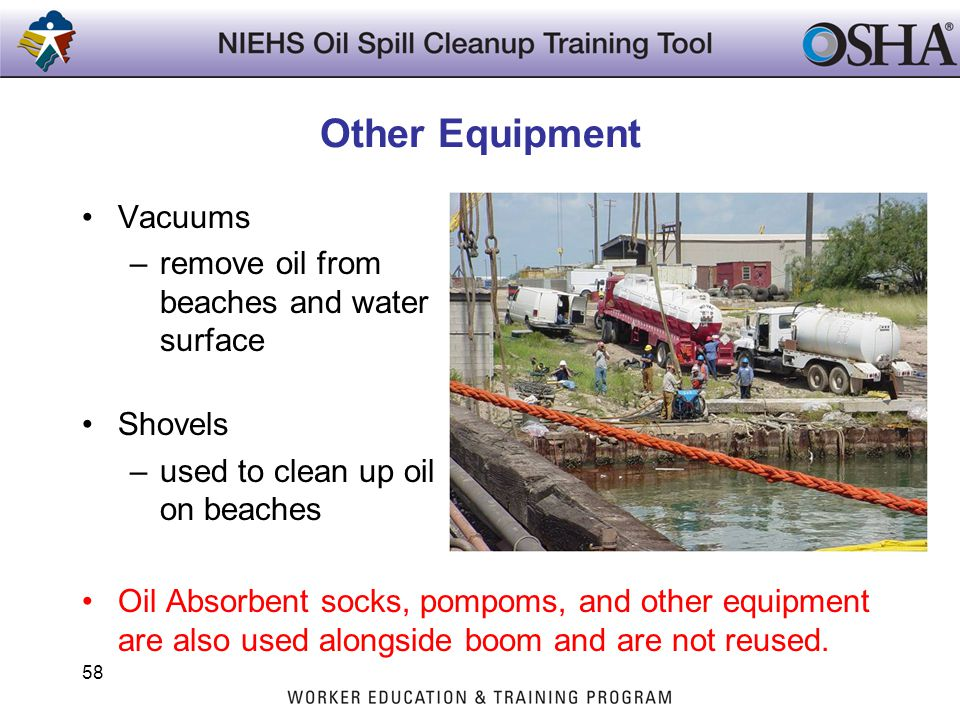 Other Equipment Vacuums remove oil from beaches and water surface
