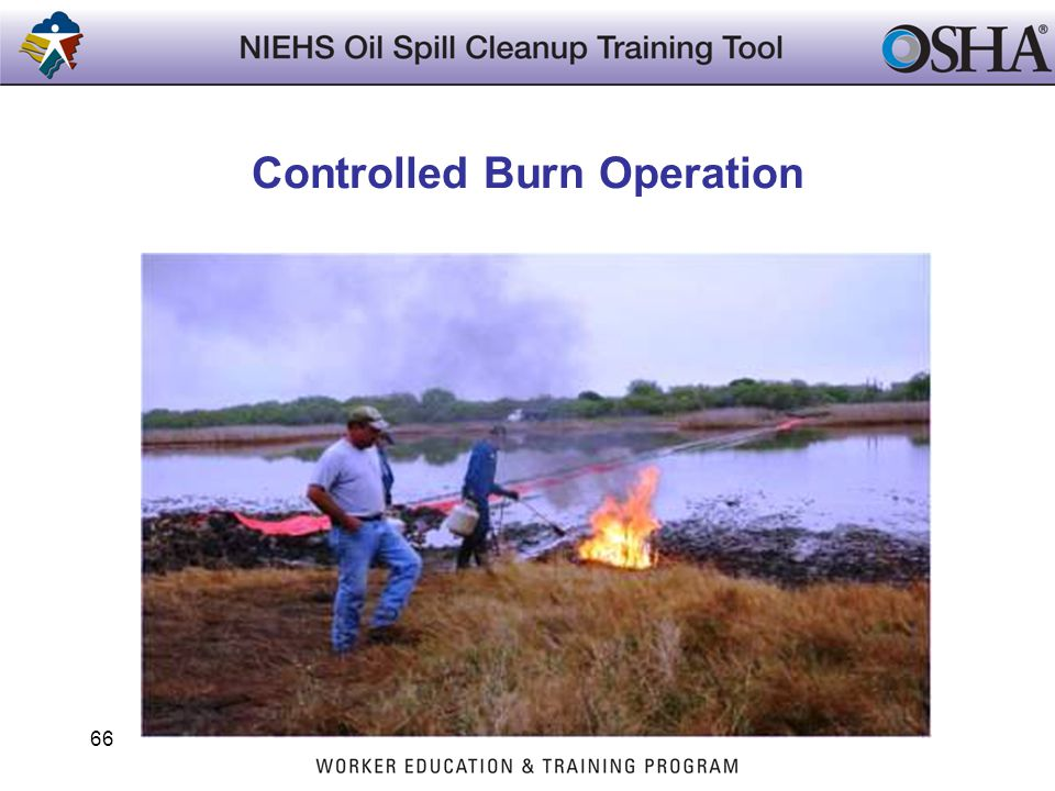 Controlled Burn Operation