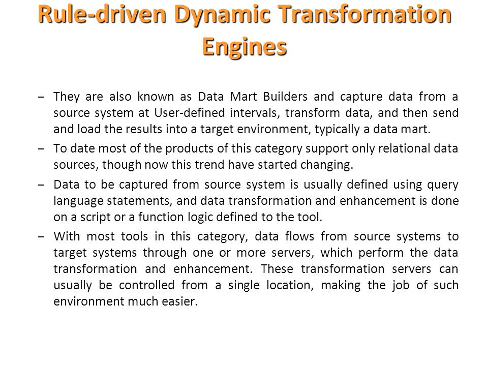 Rule-driven Dynamic Transformation Engines