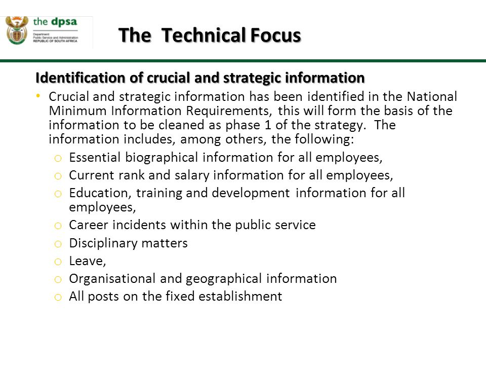 The Technical Focus Identification of crucial and strategic information.