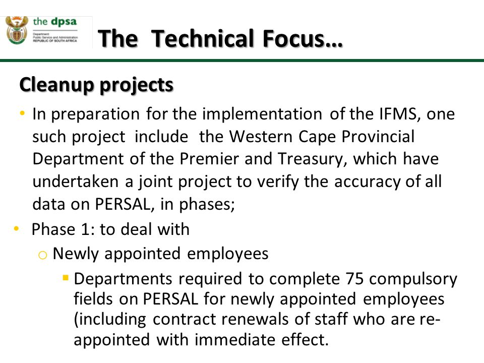 The Technical Focus… Cleanup projects