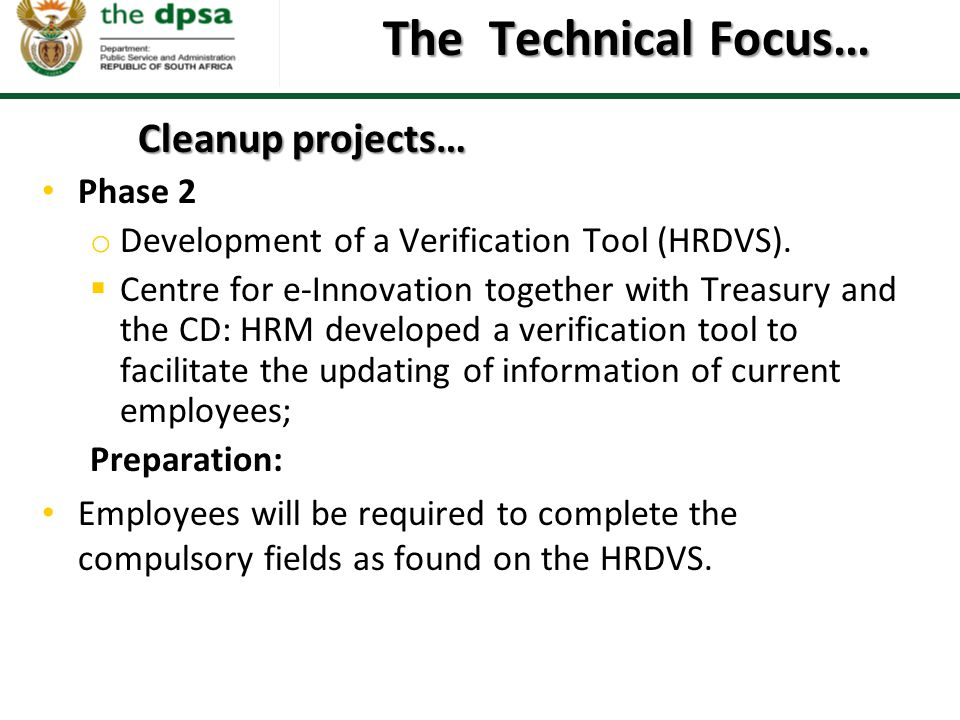 The Technical Focus… Cleanup projects… Phase 2
