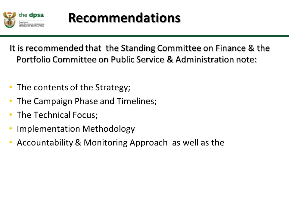 Recommendations It is recommended that the Standing Committee on Finance & the Portfolio Committee on Public Service & Administration note: