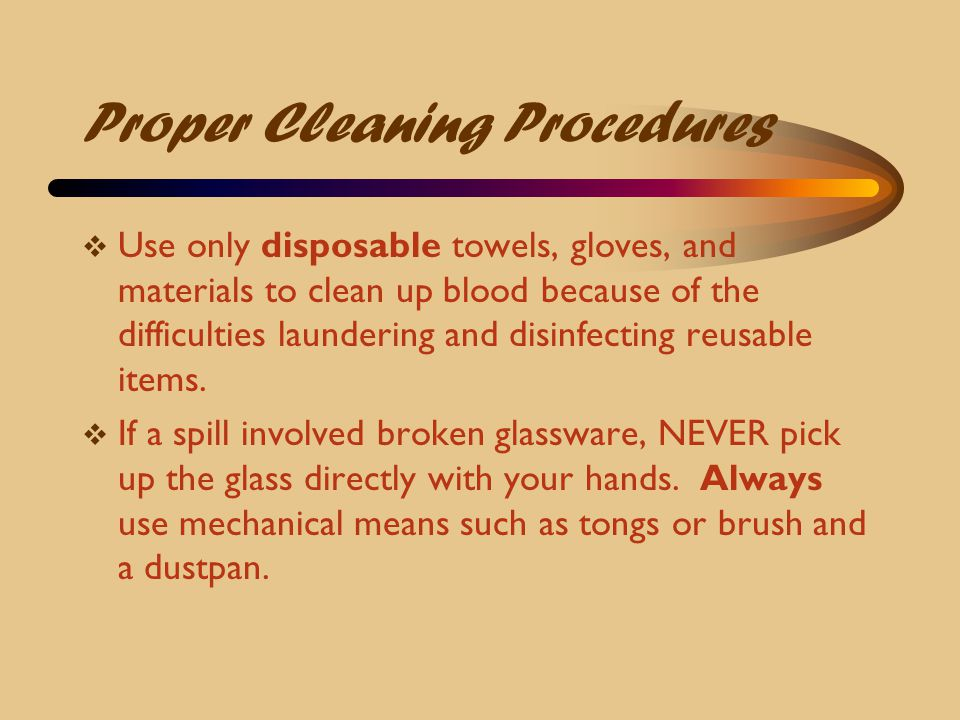 Proper Cleaning Procedures