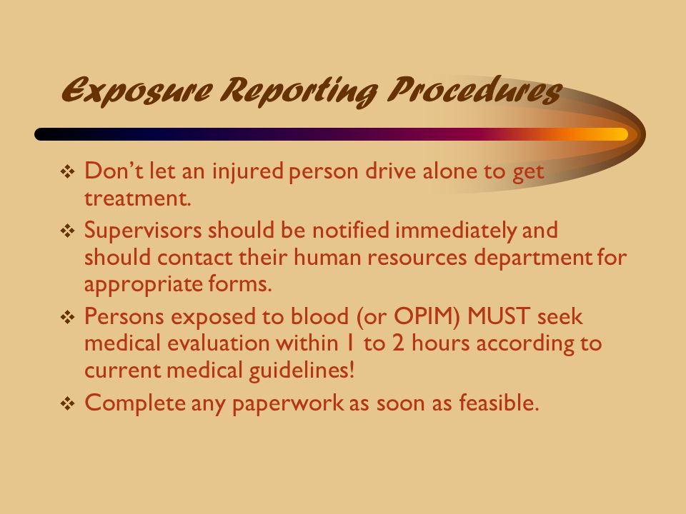 Exposure Reporting Procedures