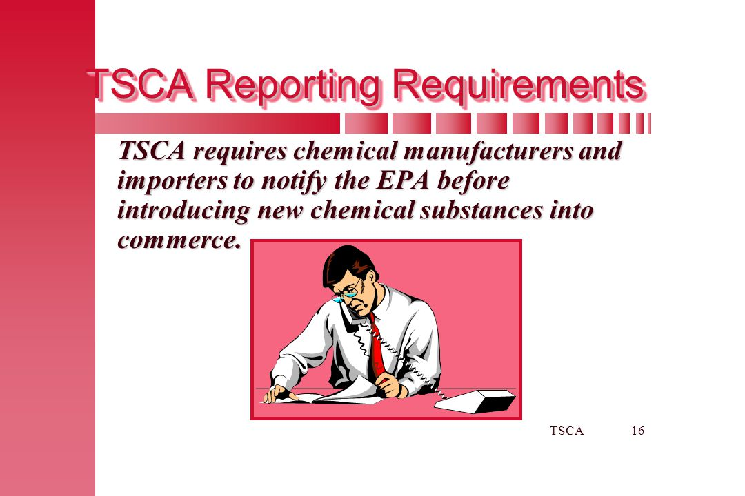 TSCA Reporting Requirements