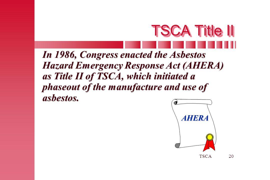 TSCA Title II