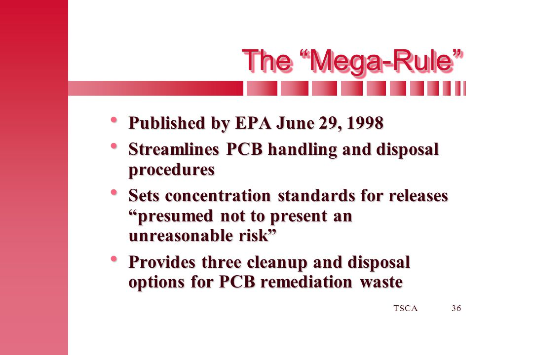 The Mega-Rule Published by EPA June 29, 1998