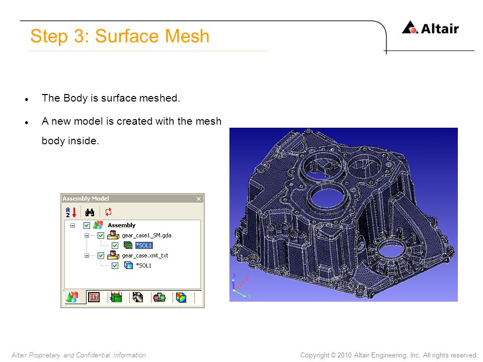 Step 3: Surface Mesh The Body is surface meshed.