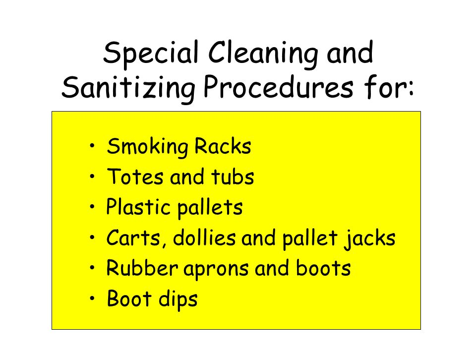 Special Cleaning and Sanitizing Procedures for: