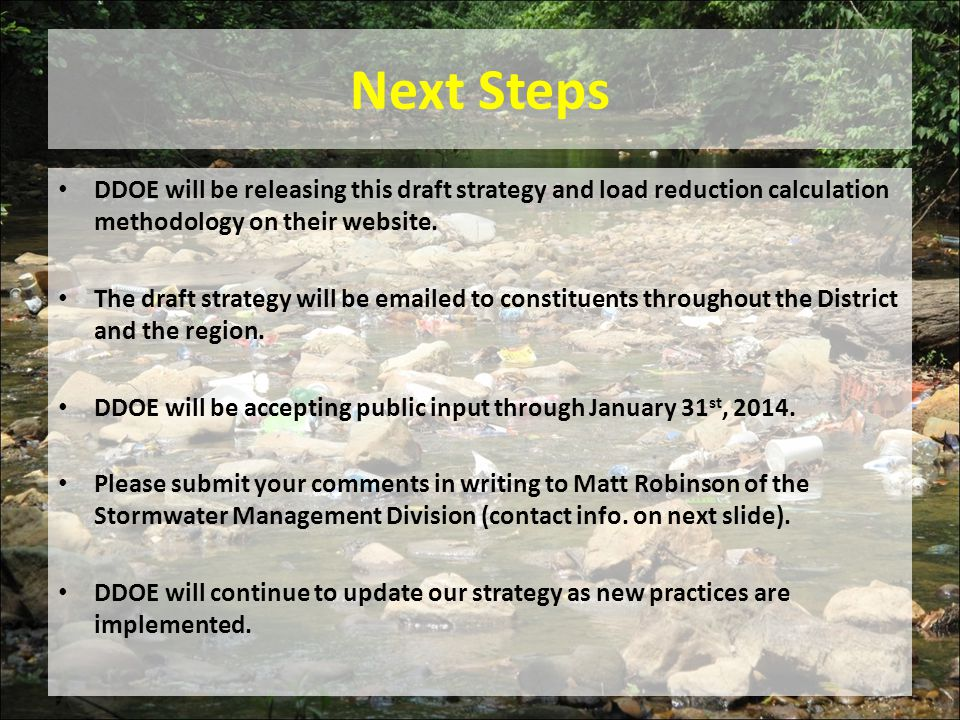 Next Steps DDOE will be releasing this draft strategy and load reduction calculation methodology on their website.