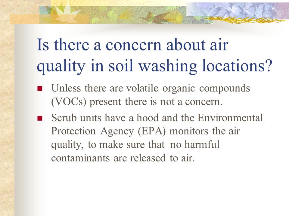 Is there a concern about air quality in soil washing locations