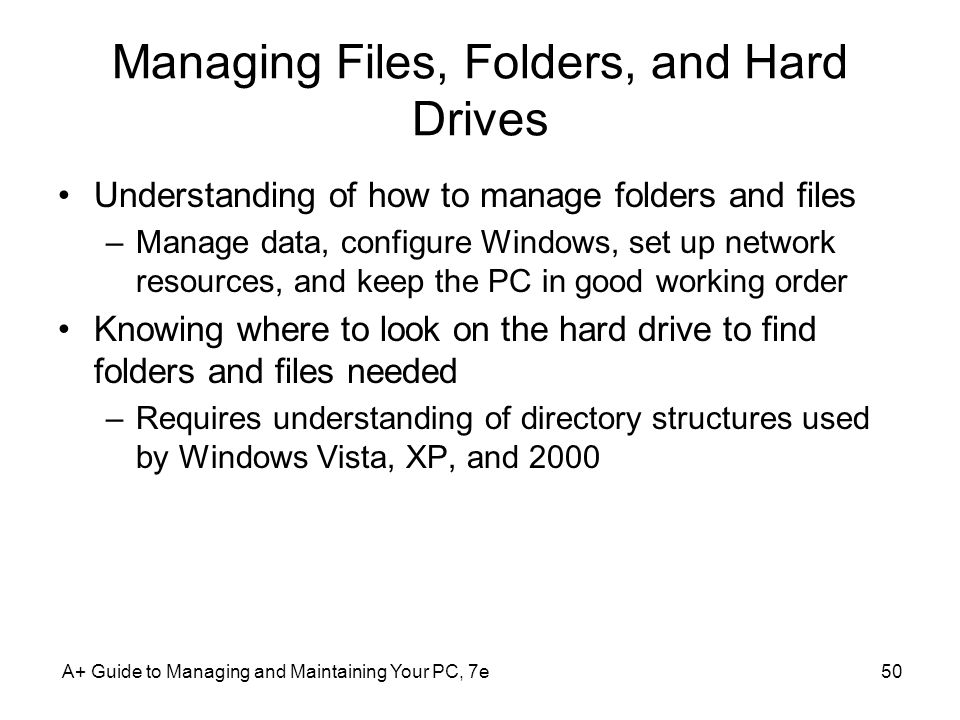Managing Files, Folders, and Hard Drives