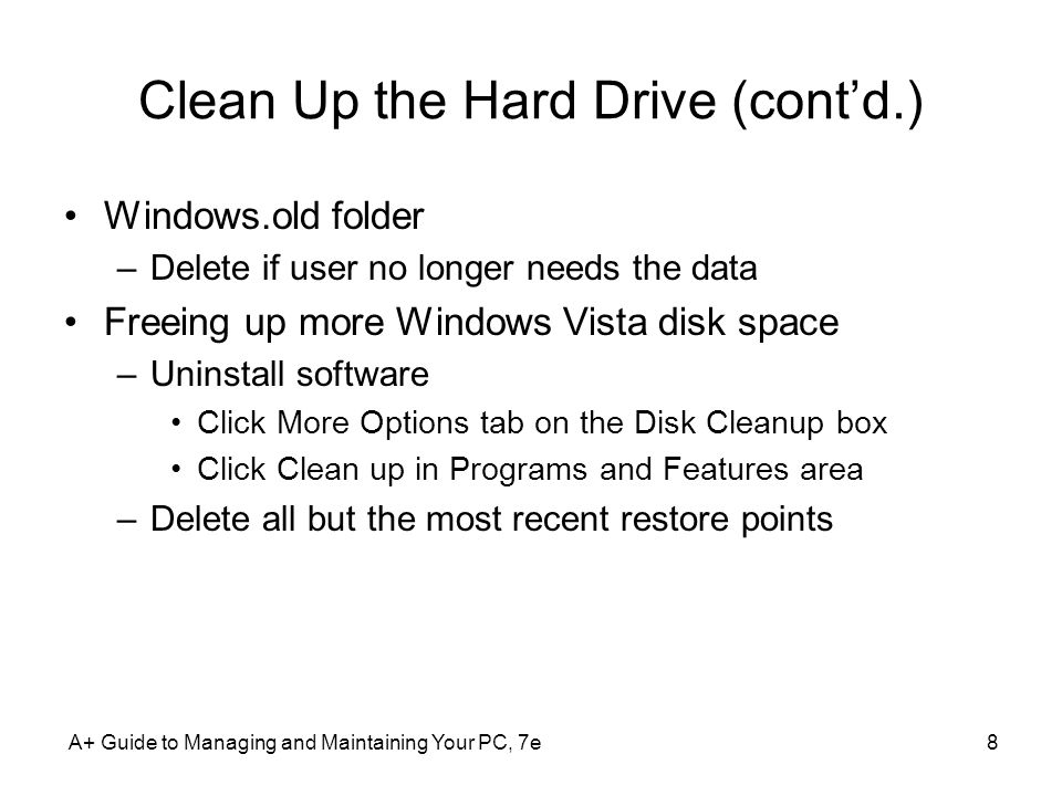 Clean Up the Hard Drive (cont'd.)