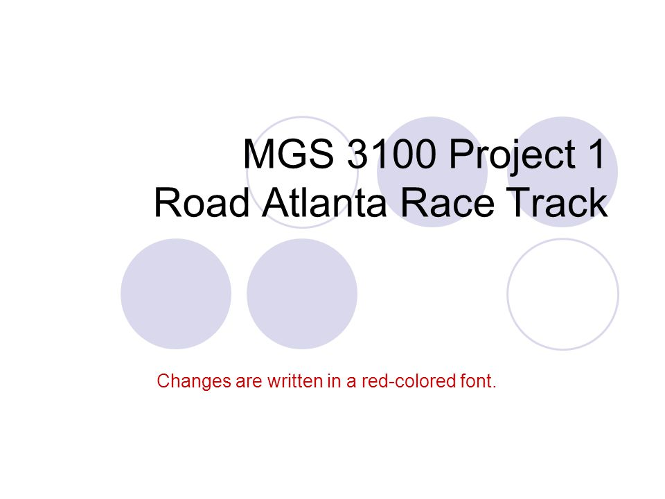 MGS 3100 Project 1 Road Atlanta Race Track