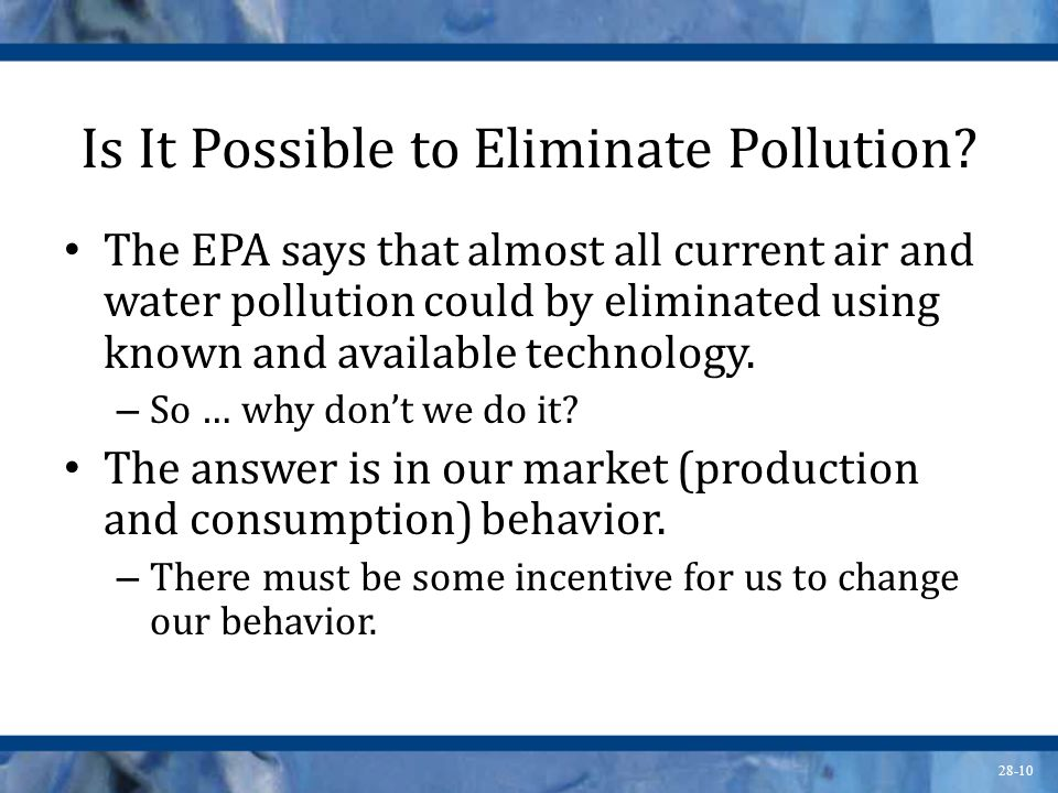 Is It Possible to Eliminate Pollution
