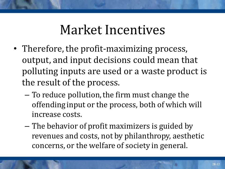 Market Incentives