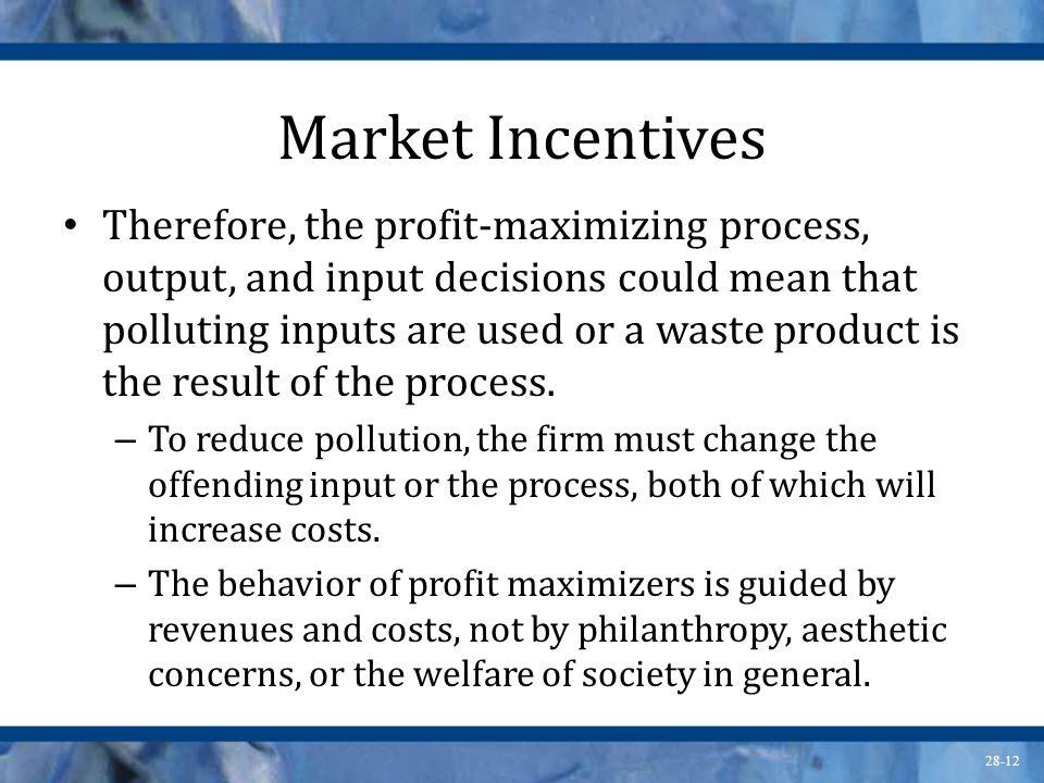 Market Incentives