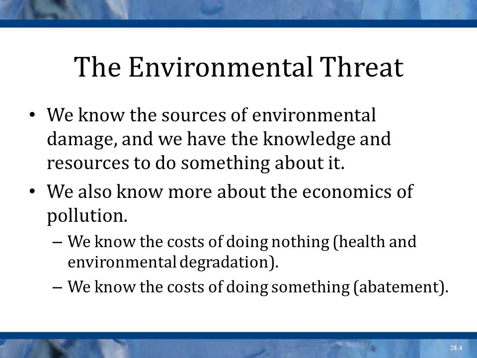 The Environmental Threat