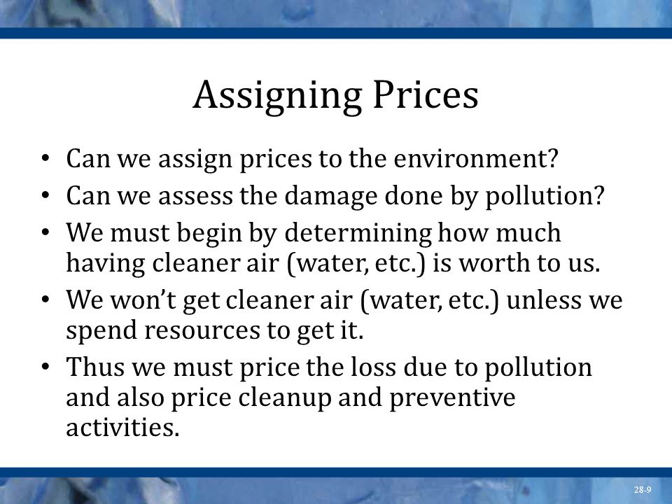Assigning Prices Can we assign prices to the environment