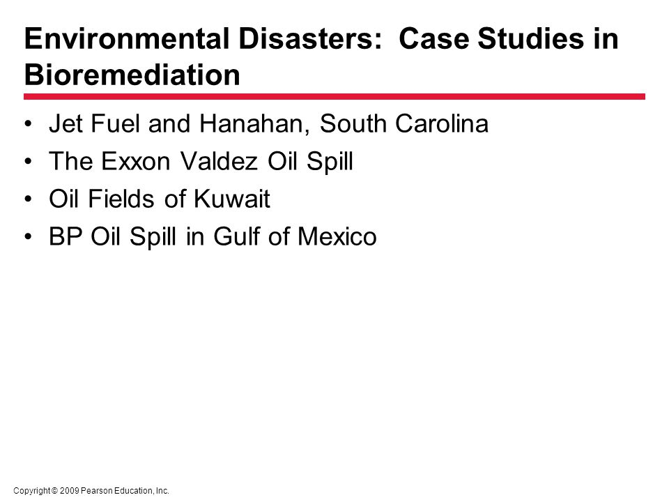 Environmental Disasters: Case Studies in Bioremediation