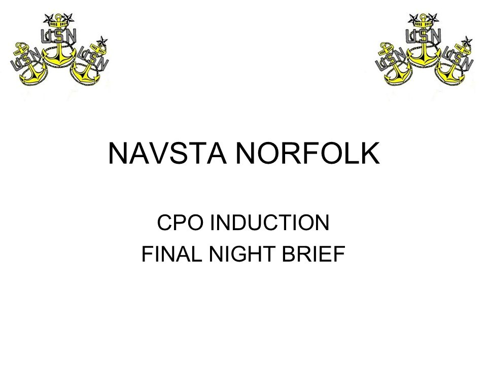 CPO INDUCTION FINAL NIGHT BRIEF