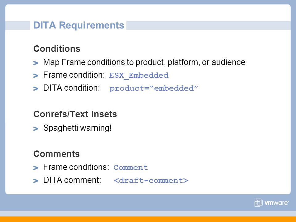 DITA Requirements Conditions Conrefs/Text Insets Comments